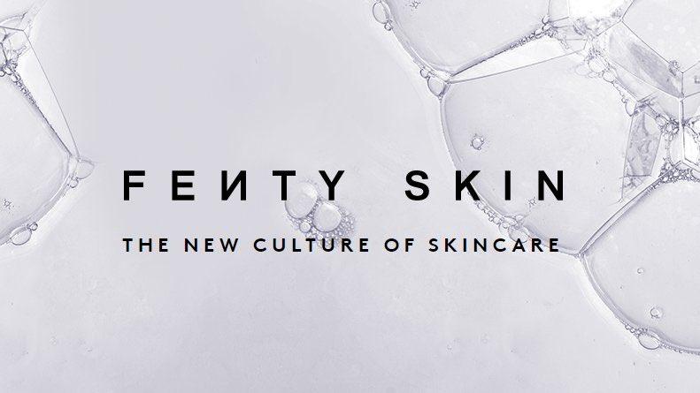 Fenty Skin